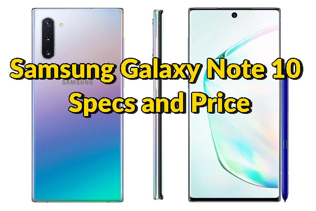 samsung galaxy note 10 price and specs 2019