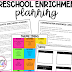 PLANNING THEMED PRESCHOOL ENRICHMENT