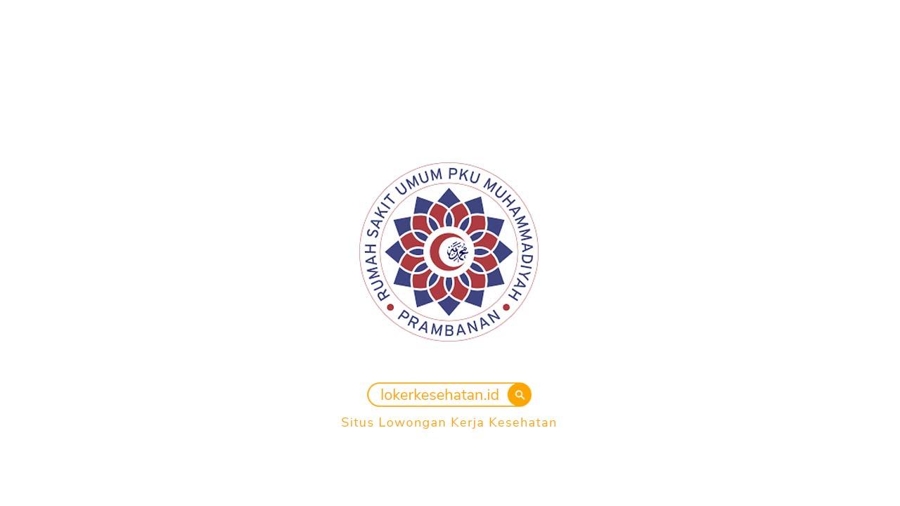Loker RSU PKU Muhammadiyah Prambanan