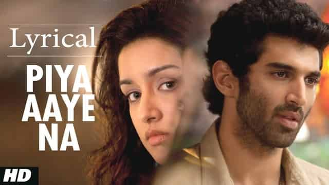 पिया आये ना Piya Aaye Na Lyrics In Hindi - Aashiqui 2
