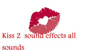 All Sound Effects: Kiss 2 sound effects all sounds download