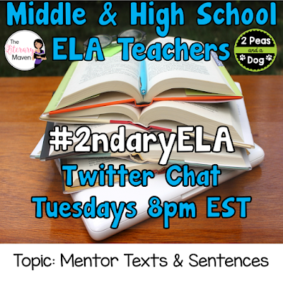 Join secondary English Language Arts teachers Tuesday evenings at 8 pm EST on Twitter. This week's chat will be about using mentor texts and sentences.