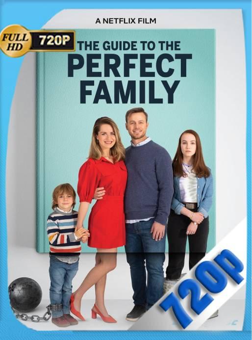 Guía para la Familia Perfecta (2021) WEB-DL 720p Latino [GoogleDrive] Ivan092