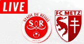 Metz vs Reims LIVE STREAM streaming
