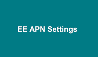 EE APN Settings Android, iPhone