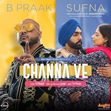 Channa Ve Lyrics - B Praak | Sufna | Jaani | Ammy Vrik | Latest Punjabi Song 2020
