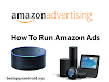 How to Run Amazon Ads...2020