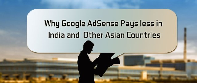 Why Google AdSense Offers Low CPC in Asian Countries : eAskme