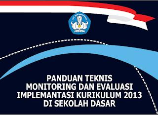 Panduan Teknis Monitoring dan Evaluasi Implementasi Kurikulum 2013 di Sekolah Dasar (SD)