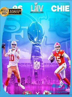 NFL Super Bowl LIV S100: San Francisco 49ers vs Kansas City Chiefs (2020) HD [1080p] Latino [GoogleDrive] SilvestreHD