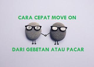Tips move on cepat