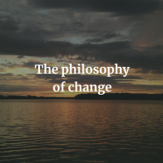 The philosophy of change (1906)