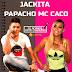 JACKITA FT PAPACHO MC CACO - SU NOMBRE EN MI CUADERNO