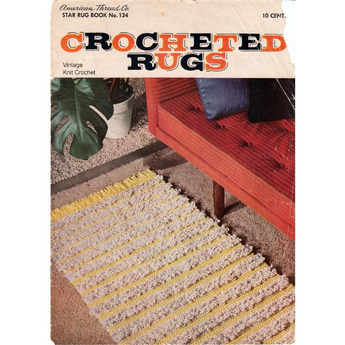 Vintage Knit Crochet Shop Talk Crocheted Rugs Star Book No 134