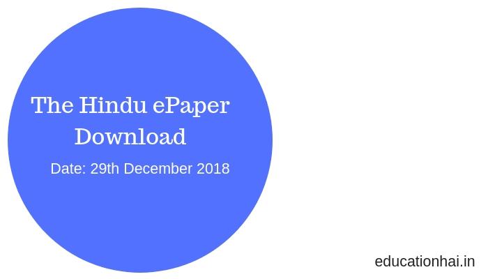 The Hindu ePaper Download 29th December 2018