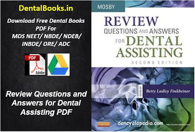Review Questions and Answers for Dental Assisting PDF BOOK FREE DOWNLOAD