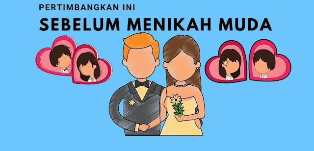 Pertimbangkan Ini Sebelum Menikah Muda