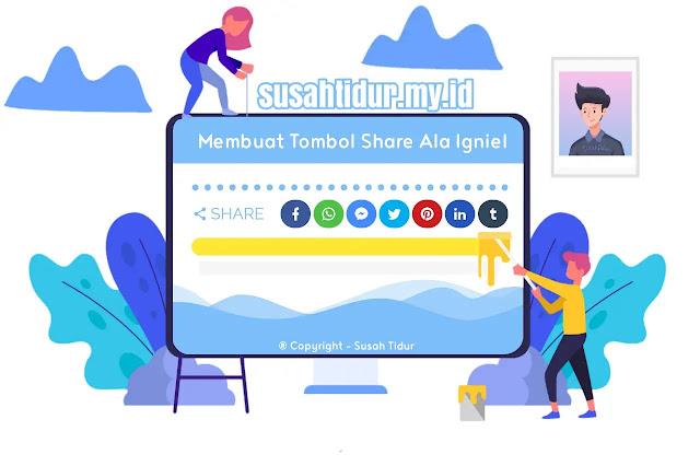 Membuat Tombol Share Blog Ala Igniel