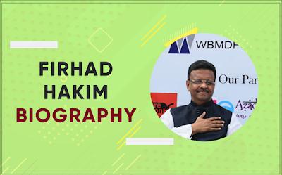 Firhad hakim Biography wiki whats app