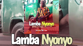 AUDIO | Willy Paul – Lamba NyoNyo | Download New song