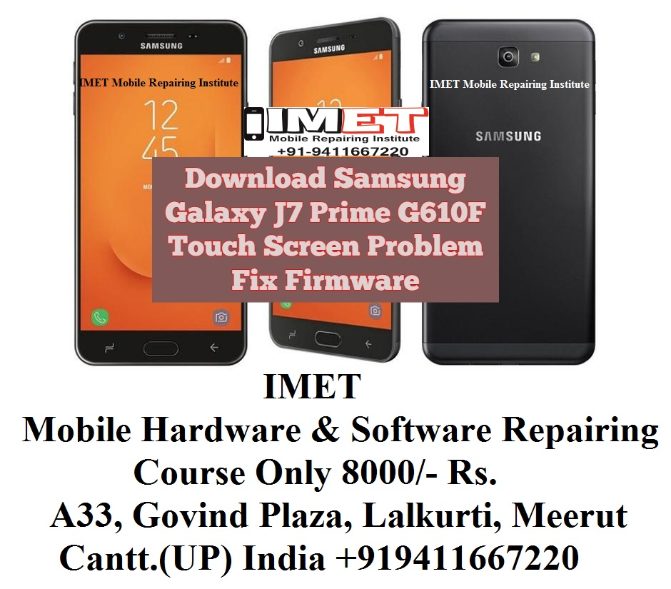 Samsung Galaxy J7 Prime G610F Touch Screen Problem Fix ...