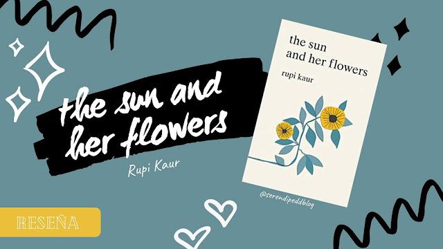 Reseña #70 | The sun and her flowers (y la magia de leer un libro en el momento correcto)