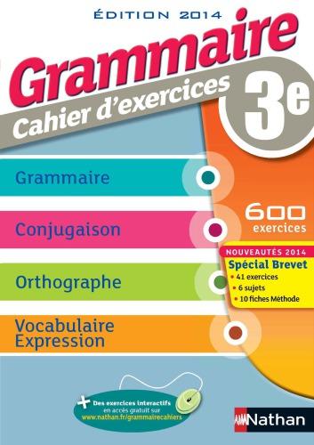Grammaire 3e  cahier d'exercices