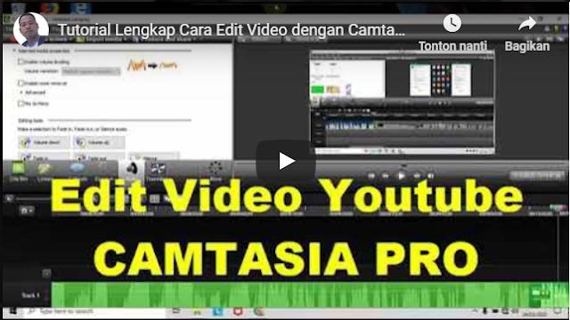 Cara Menggunakan Camtasia Studio 8 untuk Mengedit Video yang Menarik