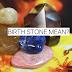 Your Birthstone Defines About Your Health, Personality And Luck