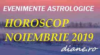 Astrologie horoscop noiembrie 2019