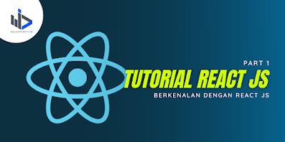 Berkenalan Dengan React JS