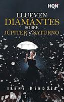 Llueven diamantes sobre Júpiter y Saturno, Irene Mendoza