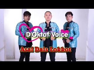 Lirik lagu asal dais - D'Oktaf Voice