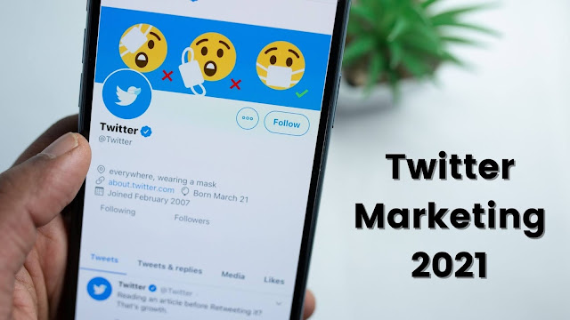 twitter marketing 2021