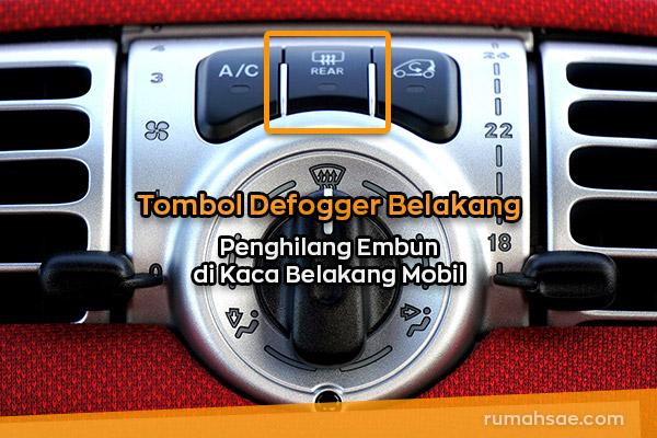 Fungsi Defogger, Garis-Garis Kecoklatan di Kaca Belakang Mobil