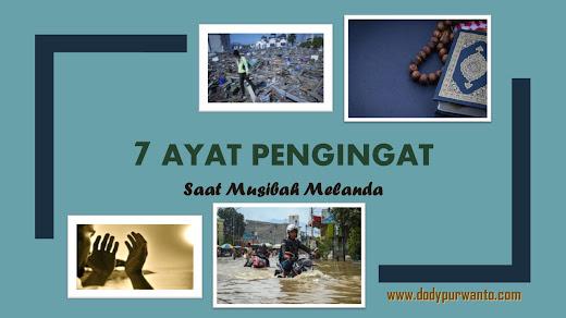 7 Ayat Pengingat Saat Musibah Melanda