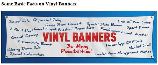 Vinyl Banners-Three basic facts