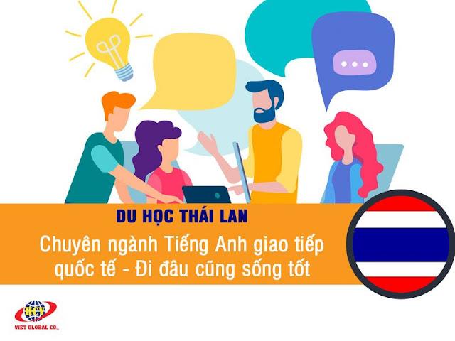 Du học Thái Lan: Chuyên ngành Tiếng Anh giao tiếp quốc tế – Đi đâu cũng sống tốt