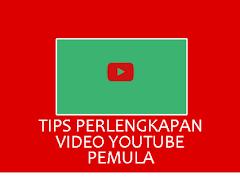 Tips Panduan Perlengkapan Produksi Video YouTube untuk Pemula