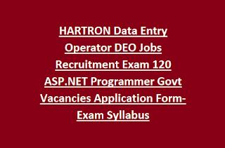 HARTRON Data Entry Operator DEO Jobs Recruitment Exam 120 ASP.NET Programmer Govt Vacancies Application Form-Exam Syllabus