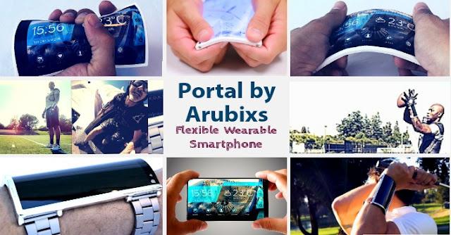 Portal by Arubixs - Flexible Wearable Smartphone