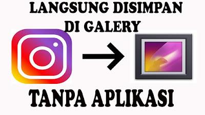 cara simpan dan unduh foto dari instagram ke hp tanpa aplikasi tambahan