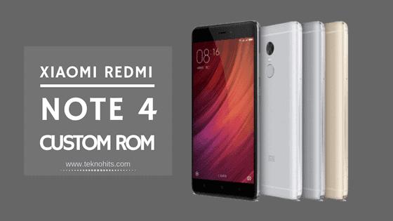 Custom ROM untuk Xiaomi Redmi Note 4