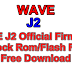WAVE J2 Official Firmware Stock Rom/Flash File Free Download