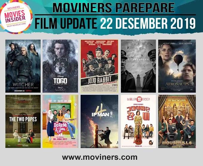 FILM UPDATE 22 DESEMBER 2019