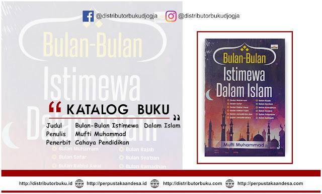Bulan-Bulan Istimewa  Dalam Islam