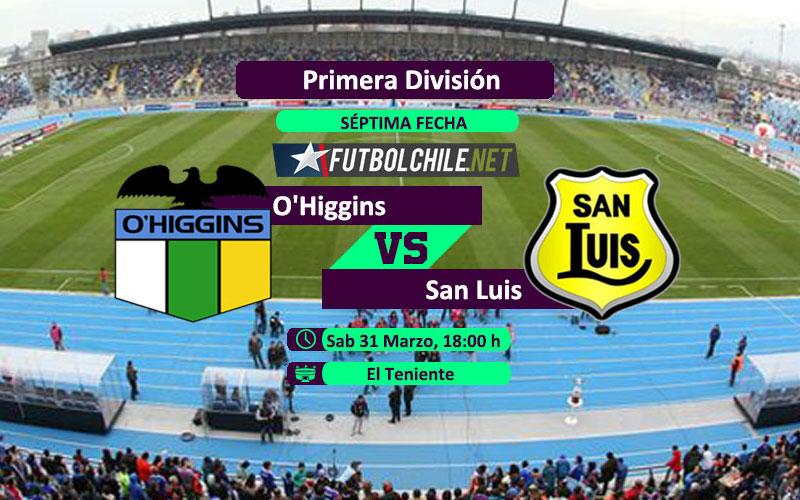 O´Higgins vs San Luis - 18:00 h -Primera División - 31/03/18