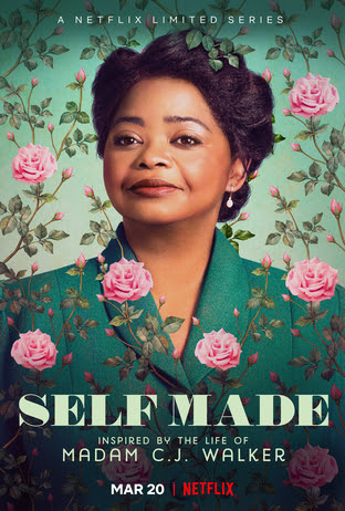 'SELF MADE: INSPIRED BY THE LIFE OF MADAM C.J. WALKER' COMING TO NETFLIX