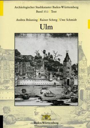 https://www.academia.edu/238904/Andrea_Br%C3%A4uning_Uwe_Schmidt_Rainer_Schreg_Ulm._Arch%C3%A4ologischer_Stadtkataster_Baden-W%C3%BCrttemberg_35_Esslingen_2009_
