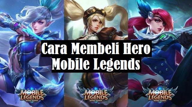 Cara Membeli Hero Mobile Legends